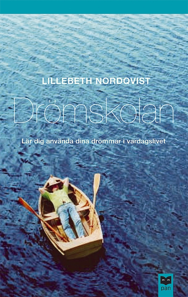 """Nordqvist, Lillebeth, """"Drömskolan - lär dig använda dina drömmar i vardagslivet"""" HÄFTAD"""