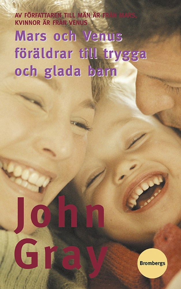 """Gray, John, """"Mars och Venus - föräldrar till trygga och glada barn"""" KARTONNAGE"""
