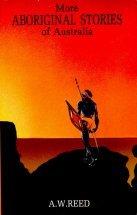 "Reed, A W ""More Aboriginal Stories of Australia"" POCKET"