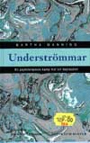 """Manning, Martha, """"Underströmmar"""" KARTONNAGE"""