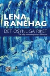 "Ranehag, Lena ""Det osynliga riket"" INBUNDEN"