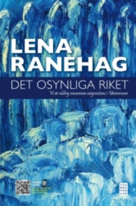 "Ranehag, Lena ""Det osynliga riket"""