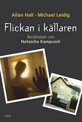 """Hall, Allan & Michaeil Leidig, """"Flickan i källaren"""" INBUNDEN"""