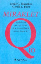 """Bliznakov, Emile G & Hunt, Gerald L """"Miraklet Q 10"""" HÄFTAD"""