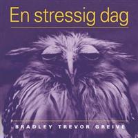 """Grevie, Bradley Trevor """"En stressig dag"""" INBUNDEN"""