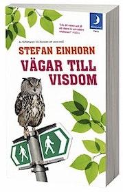 """Einhorn, Stefan, """"Vägar till visdom"""" POCKET"""
