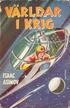 """Asimov, Isaac """"Världar i krig"""" HÄFTAD"""