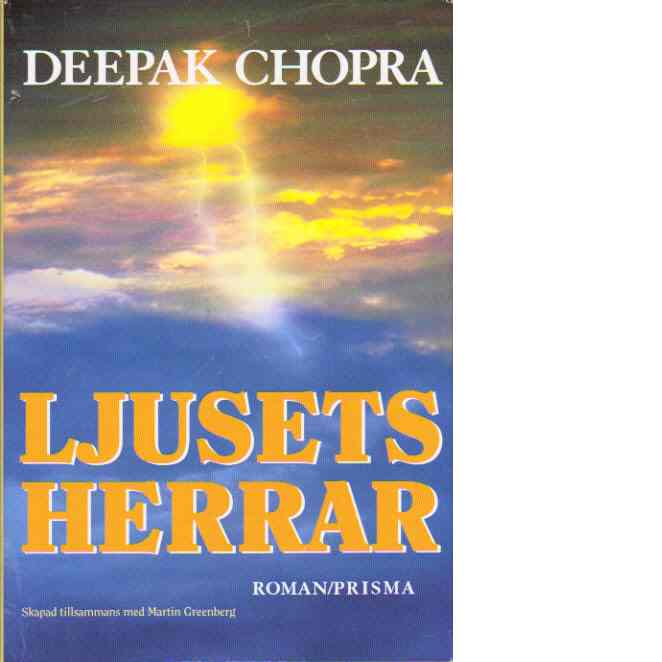 "Chopra, Deepak ""Ljusets herrar"" INBUNDEN"