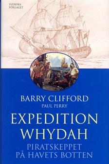 """Clifford, Barry """"Expedition Whydah - Piratskeppet på havets botten"""" INBUNDEN"""