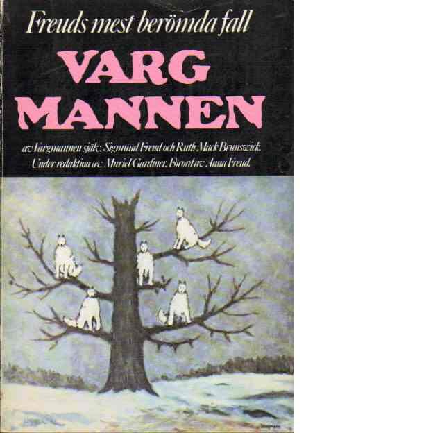 """Freud, Sigmund """"Vargmannen"""" HÄFTAD/INBUNDEN"""