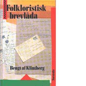"""Klintberg, Bengt af """"Folkloristisk brevlåda : lyssnarbrev"""" KARTONNAGE"""