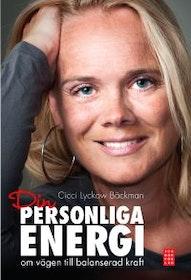 """Lyckow Bäckman, Cissi """"Din personliga energi : om vägen till balanserad kraft"""" INBUNDEN"""
