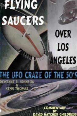 """Johnson, Dewayne B & Thomas, Kenn """"Flying Saucers over Los Angeles"""" HÄFTAD"""