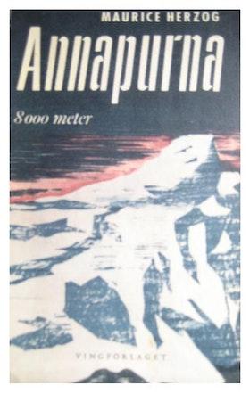 "Herzog, Maurice, ""Annapurna - 8000 meter"" ENDAST 1 EX!"