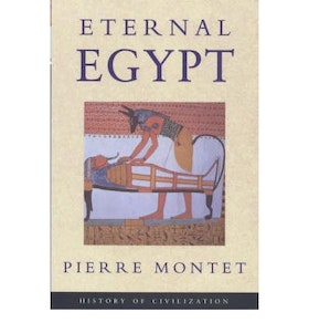 "Montet, Pierre, ""Eternal Egypt"""
