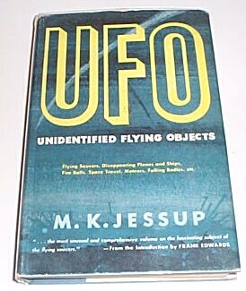 "Jessup, M. K., ""The Case for the UFO - Unidentified Flying Objects"""