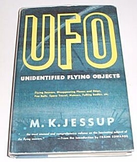 """Jessup, M. K., """"The Case for the UFO - Unidentified Flying Objects"""""""