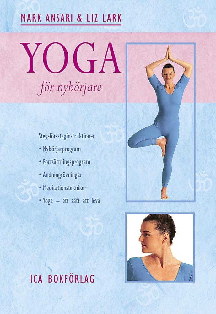 """Ansari, Mark & Lark, Liz """"Yoga för nybörjare"""" INBUNDEN"""