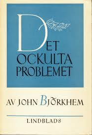 """Björkhem, John, """"Det ockulta problemet"""" HÄFTAD/KARTONNAGE"""