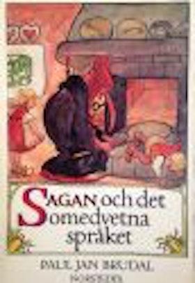 """Brudal, Paul Jan """"Sagan om det omedvetna språket. Psykologi och symbolbilder i folksagorna"""" HÄFTAD"""