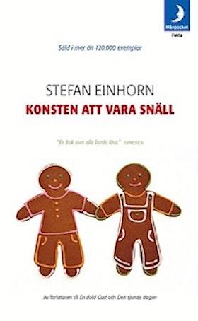 """Einhorn, Stefan, """"Konsten att vara snäll"""" POCKET"""