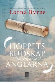 """Byrne, Lorna """"Hoppets budskap från änglarna"""" INBUNDEN"""