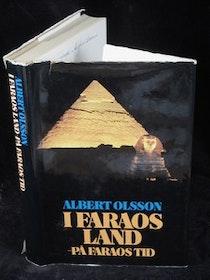 """Olsson, Albert """"I Faraos land - på Faraos tid"""" INBUNDEN"""