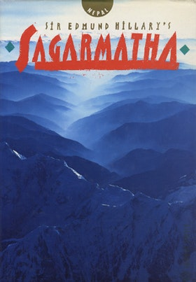 """Sir Edmund Hillary´s Sagarmatha, Nepal"" ENDAST 1 EX!"