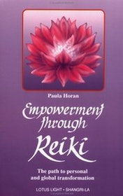 "Horan, Paula, ""Empowerment through Reiki"" ENDAST 1 EX!"