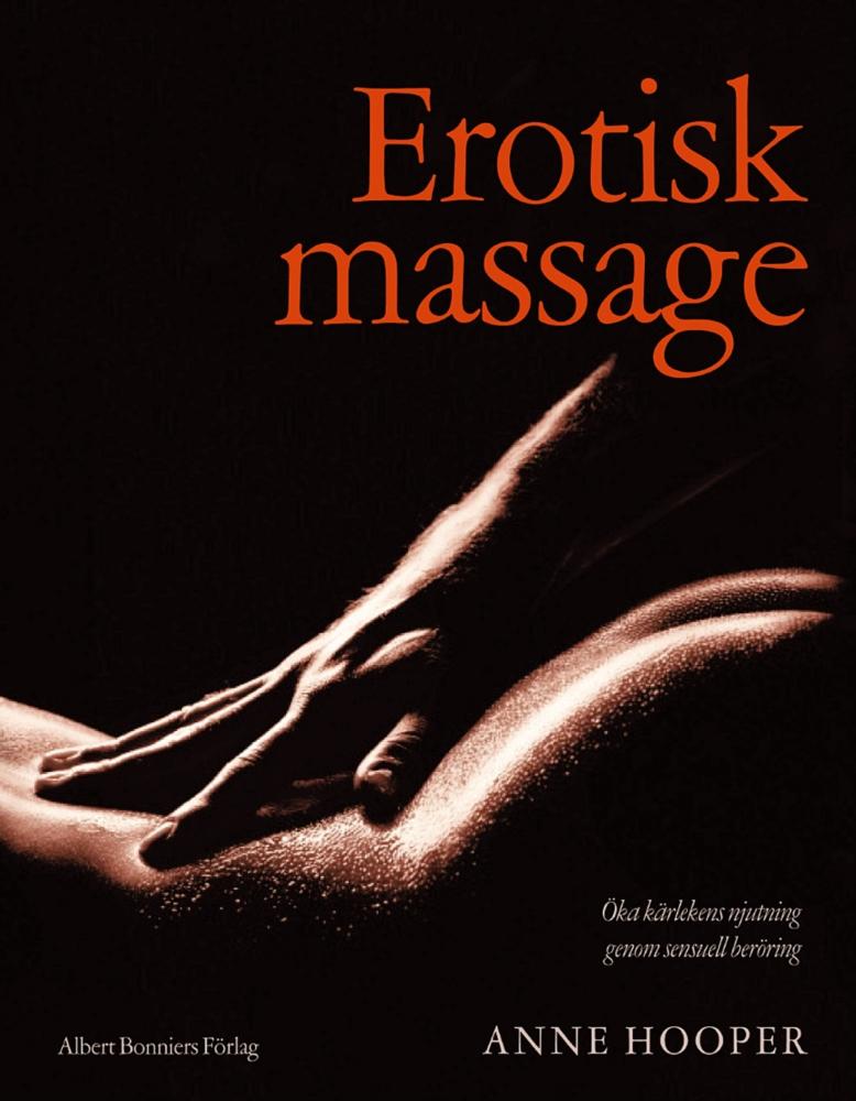 "Hooper, Anne ""Erotisk massage"" INBUNDEN"