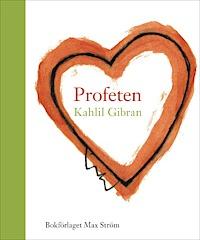 "Khalil Gibran, ""Profeten"" INBUNDEN"