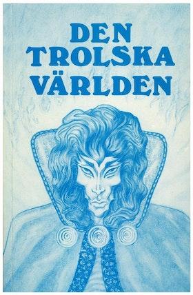 """Lindbohm, Denis, """"Den trolska världen"""" HÄFTAD SLUTSÅLD"""