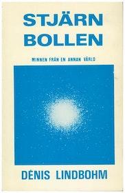 """Lindbohm, Denis, """"Stjärnbollen - minnen från en annan värld"""" HÄFTAD SLUTSÅLD"""