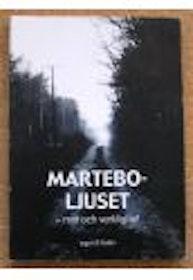 """Wallin, Inga-Lill """"Marteboljuset"""" HÄFTAD ANTIKVARISK"""