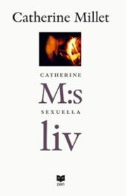 "Millet, Catherine ""Catherine M:s sexuella liv"" POCKET"