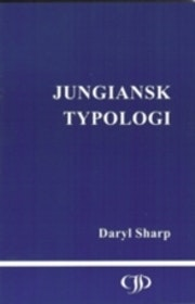 "Sharp, Daryl, ""Jungiansk typologi"" HÄFTAD SLUTSÅLD"