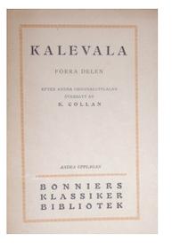 Kalevala, Förra delen, översatt av K. Collan, Bonniers 1922