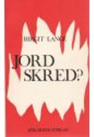 "Lange, Birgit ""Jordskred"" HÄFTAD"