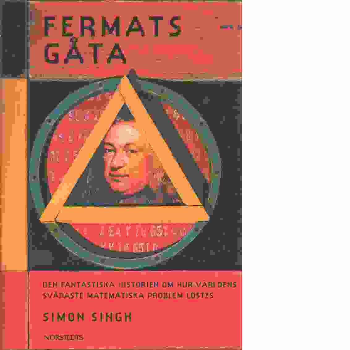 """Singh, Simon """"Fermats gåta : så löstes världens svåraste matematiska problem"""" INBUNDEN SLUTSÅLD"""