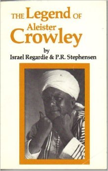"Stephensen, P R & Regardie, Israel ""The Legend of Aleister Crowley"" HÄFTAD 1986 SLUTSÅLD"