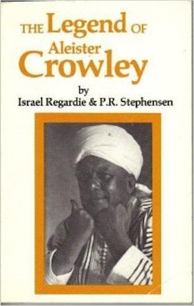 """Stephensen, P R & Regardie, Israel """"The Legend of Aleister Crowley"""" HÄFTAD 1986 SLUTSÅLD"""