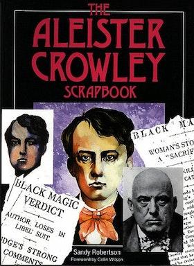 "Robertson, Sandy ""The Aleister Crowley Scrapbook"" INBUNDEN SLUTSÅLD"