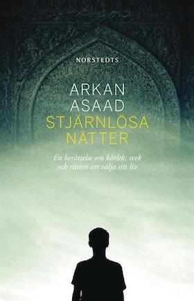 """Asaad, Arkan """"Stjärnlösa nätter"""" INBUNDEN SLUTSÅLD"""