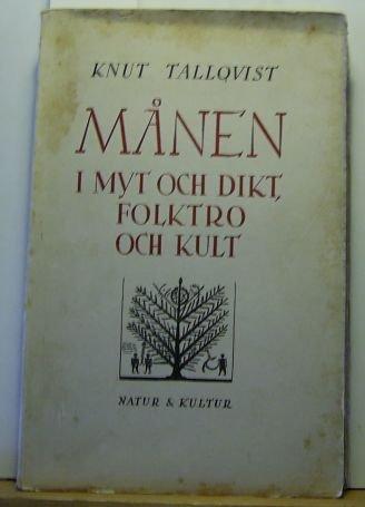 """Tallqvist, Knut """"Månen i myt och dikt, folktro och kult"""" HÄFTAD SLUTSÅLD"""