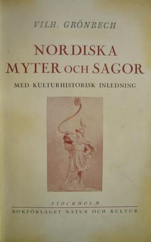 """Grönbech, Vilhelm """"Nordiska myter och sagor"""" HÄFTAD, 1926 SLUTSÅLD"""