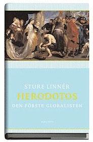 "Linnér, Sture ""Herodotos : den förste globalisten"" INBUNDEN"