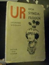 """Woolley, C. Leonard """"Ur och syndafloden: Sju års grävningar i Kaldéernas Ur"""" HÄFTAD"""