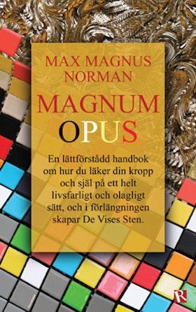"""Max Magnus Norman """"Magnum Opus"""""""