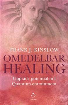 """Dr Frank J. Kingslow """"Omedelbar healing"""""""