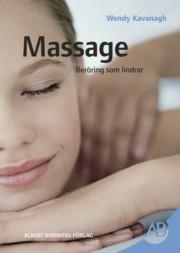 "Kavanagh, Wendy ""Massage - beröring som lindrar"" KARTONNAGE"